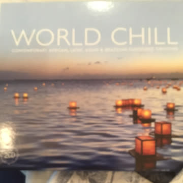 World Chill. Contemporary African,Latin,Asian