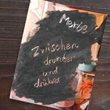 Merle - Zwiscehn drunter und drüber
