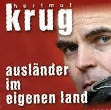 Hartmut Krug - Ausländer im eigenen Land