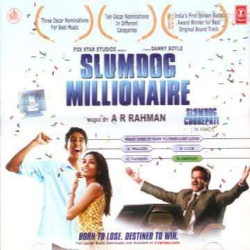 A R Rahman - Slumdog Millionaire