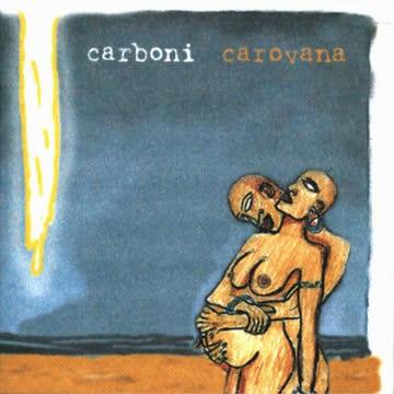 Carboni - Carovana