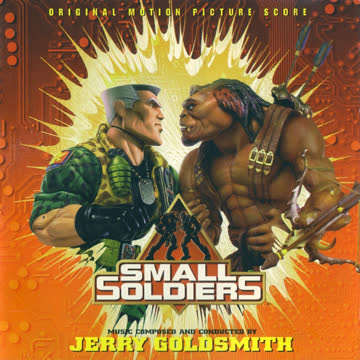 Jerry Goldsmith - Small Soldiers (Original Motion Picture Score)