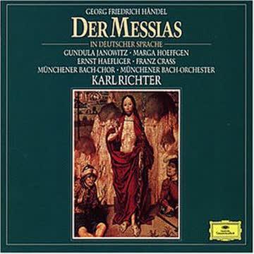 Münchener Bach-Chor, Münchener Bach-Orchester Karl Richter - Der Messias (deutsche Gesamtaufnahme)