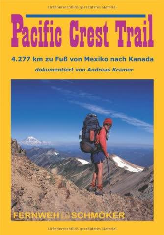 Pacific Crest Trail: Fernweh Schmöker