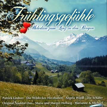 Various - Frühlingsgefühle - Melodien zum Lenz in den Bergen