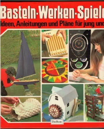 Basteln-Werken-Spielen