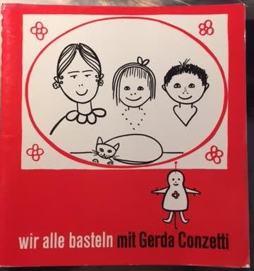 Wir alle basteln mit Gerda Conzetti