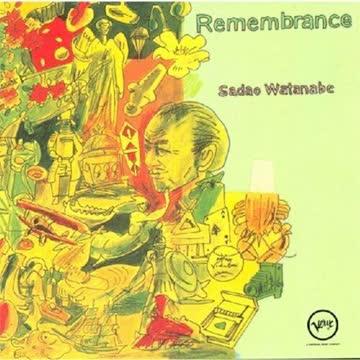 Sadao Watanabe - Remembrance