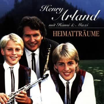 Henry Arland - Heimatträume