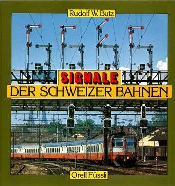 Signale der Schweizer Bahnen