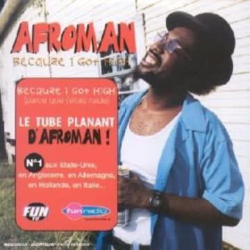 Afroman - Because I Got High (parce Que J'étais Raide)