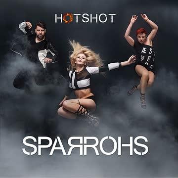 Sparrohs - Hotshot
