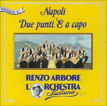 Renzo Arbore - Napoli Due Punto E a Capo