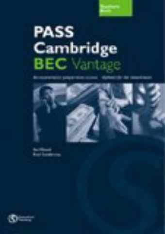 PASS Cambridge BEC, Vantage (B2): Teacher's Book: An examination preparation course. Updated for the revised exam (Helbling Languages)