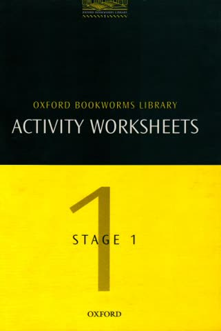 The Oxford Bookworms Library: Activity Worksheets (Oxford Bookworms ELT)