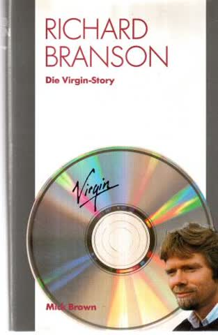 Richard Branson – Die Virgin-Story