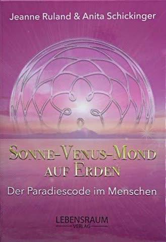 Sonne-Venus-Mond auf Erden