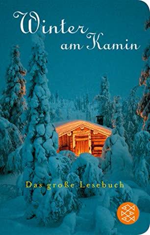 Winter am Kamin: Das große Lesebuch (Fischer Taschenbibliothek)