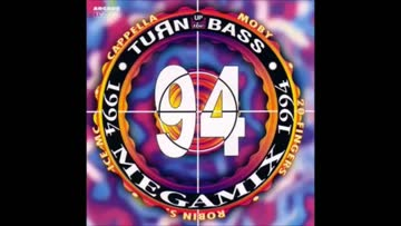 Turn up the Bass 1994