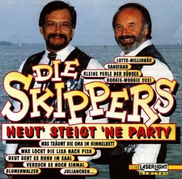 Die Skippers - Heut' Steigt 'Ne Party