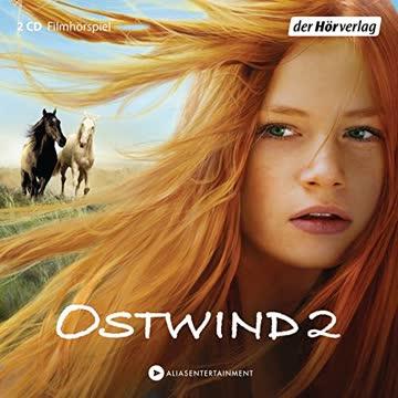 Ostwind 2: Das Filmhörspiel (Ostwind - Die Filmhörspiele, Band 2)