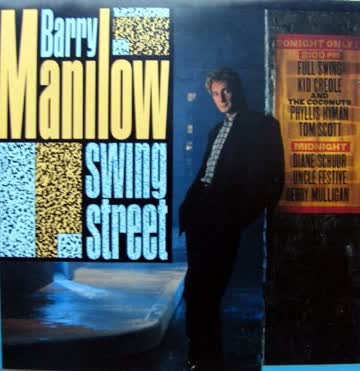 Barry Manilow - Swing street (1987)