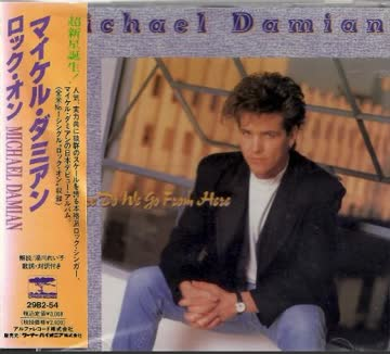 Michael Damian - Where Do We Go From Here