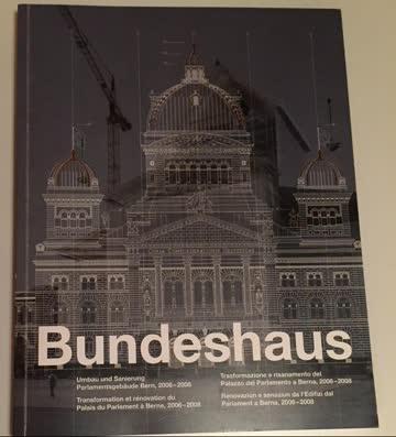 Bundeshaus - Umbau und Sanierung