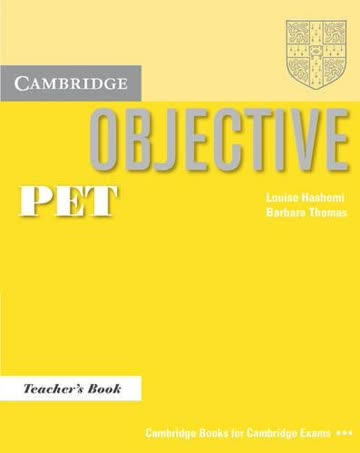 Objective PET Teacher's Book (Cambridge Books for Cambridge Exams...)