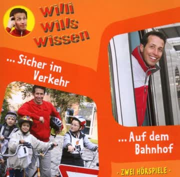 Willi Wills Wissen - Folge 3: Sicher im Verkehr/Auf dem Bahnhof