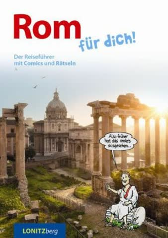 Rom für dich!