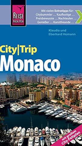 Reise Know-How CityTrip Monaco: Reiseführer mit Faltplan und kostenloser Web-App