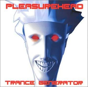 Pleasurehead - Trance Generator