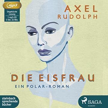 Die Eisfrau: Ein Polar-Roman