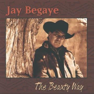 Jay Begaye - The Beauty Way