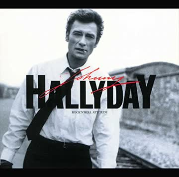 Johnny Hallyday - Rock'n'roll Attitude