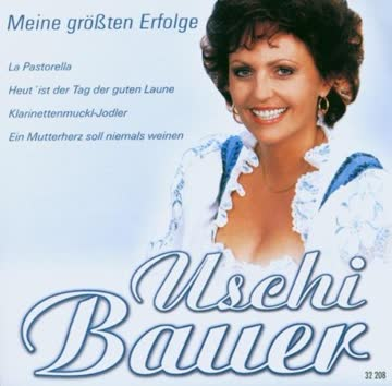 Uschi Bauer - Meine Größten Erfolge