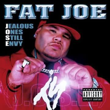 Fat Joe - Jealous Ones Still Envy (JOSE)