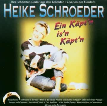Heike Schroeder - Ein Käpt'n is'n Käpt'n