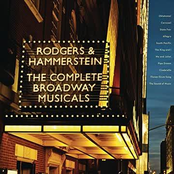 Oscar Hammerstein - Rodgers & Hammerstein: the Complete Broadway Music