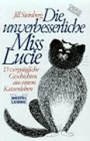 Die unverbesserliche Miss Lucie (Allgemeine Reihe. Bastei Lübbe Taschenbücher)