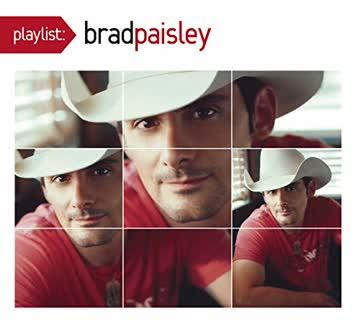 Paisley Brad - Playlist: the Very Best of Brad Paisley