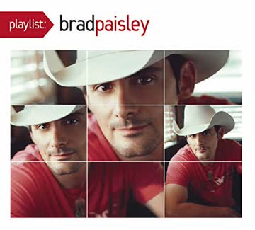 Paisley Brad - Playlist: the Very Best of Brad Paisley