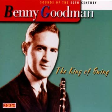 Benny Goodman - Benny Goodman - The King Of Swing