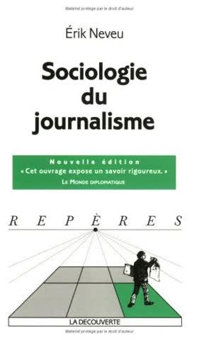 Sociologie du journalisme (Repères)