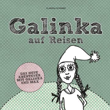 Galinka auf Reisen