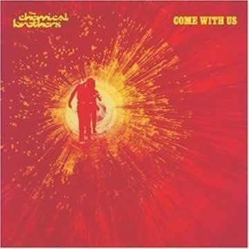 Chemical Brothers - Come With Us