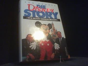 Die Disney-Story. Wie Micky Mäuse macht.