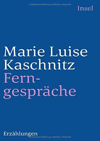 Ferngespräche: Erzählungen (insel taschenbuch)