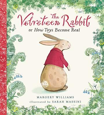 Velveteen Rabbit (Nosy Crow Classics)